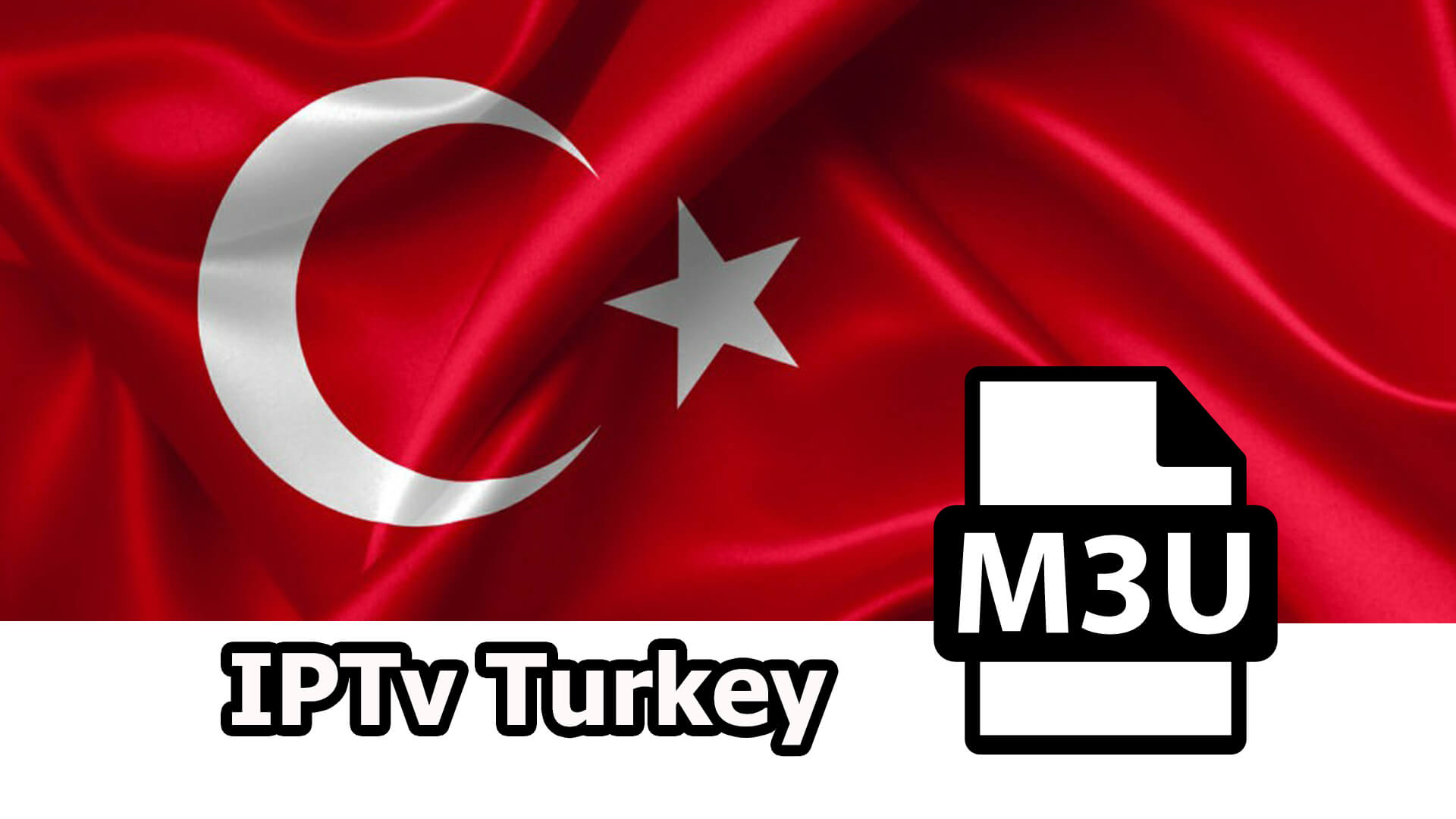 IPTv TURKEY M3u Best Playlist Updated 2021🔥 IPTv4Everyday.com